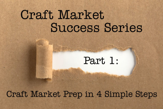 Craft Market Prep In 4 Simple Steps Part 1 In Craft Market